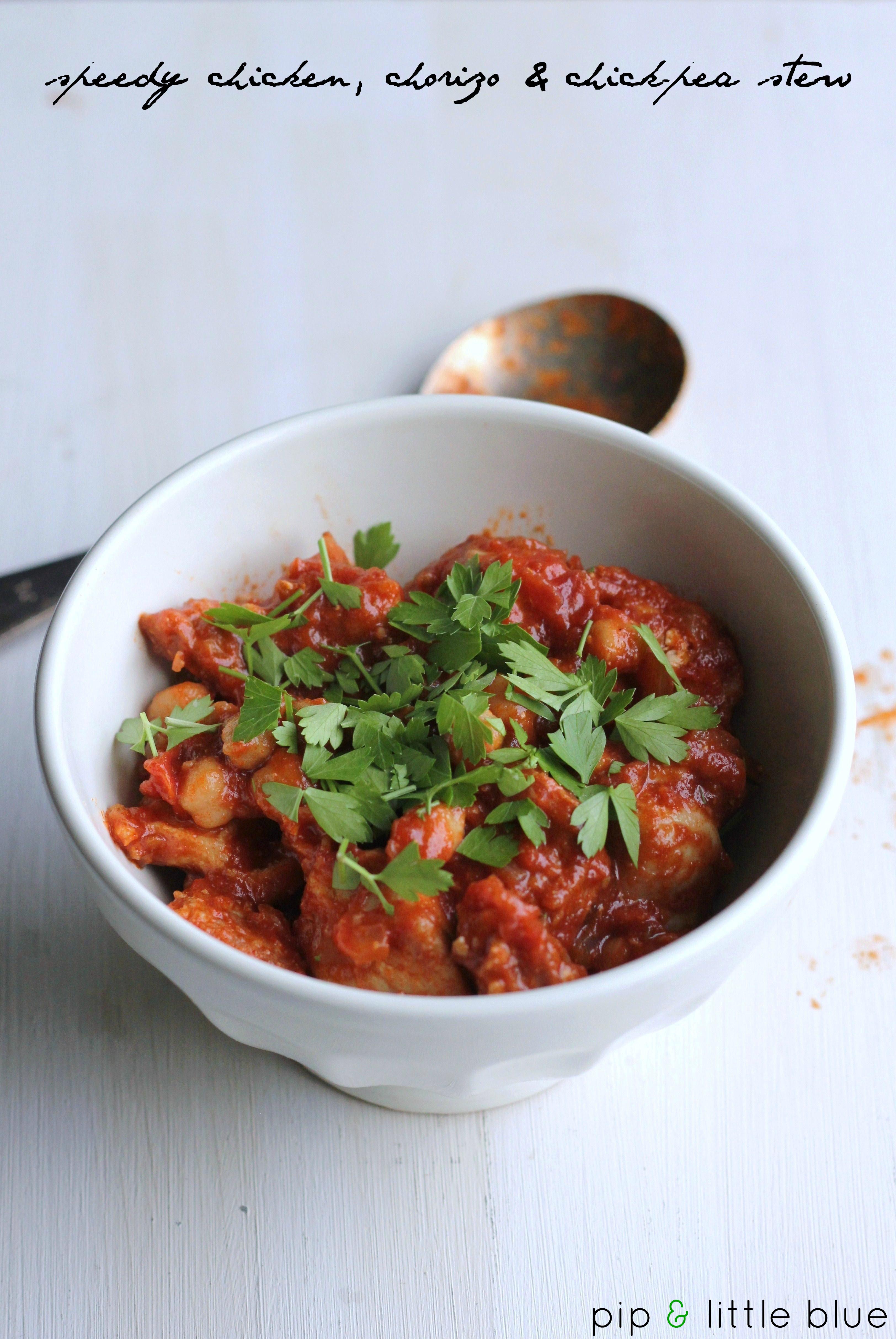 Speedy chicken, chorizo & chickpea stew | pip & little blue
